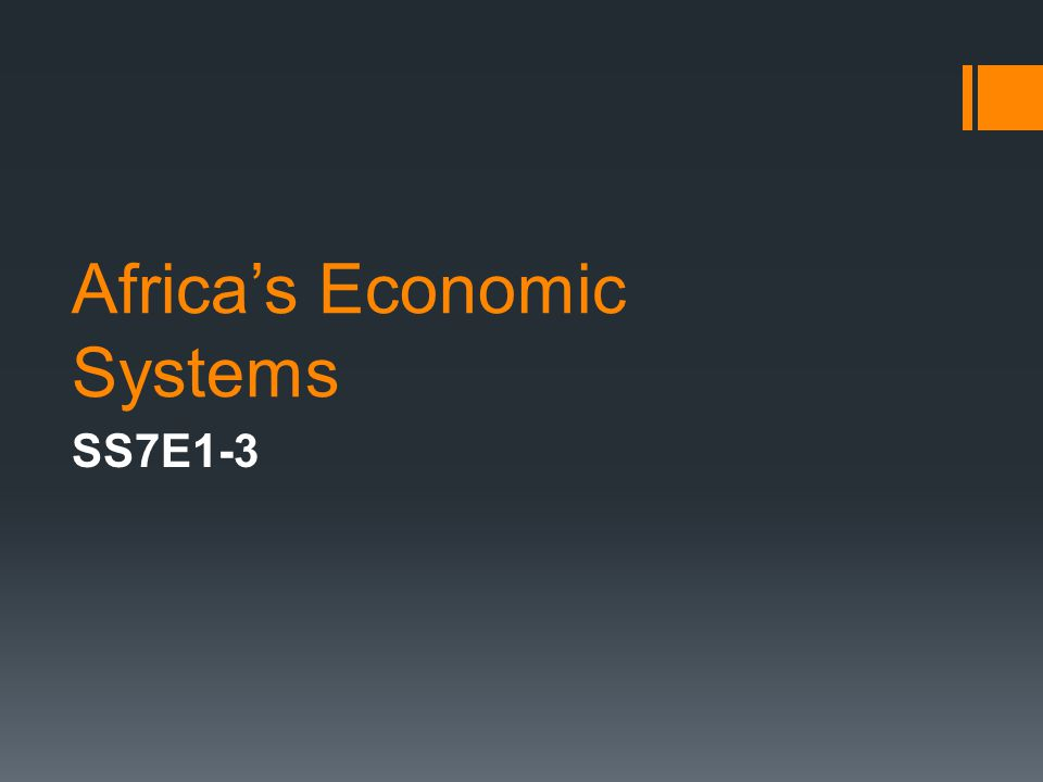 Africas Economic Systems SS7E1-3