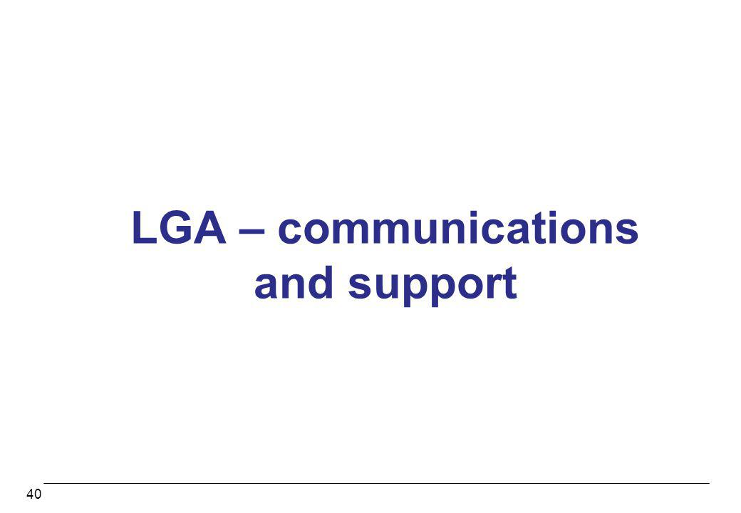 LGA – communications and support 40
