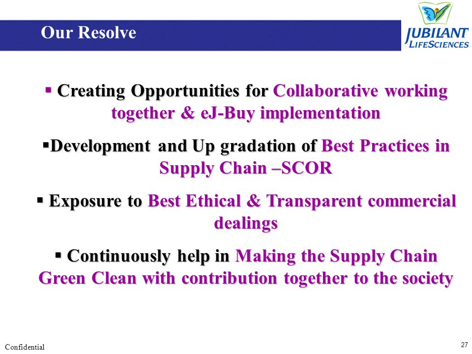 27 Confidential Creating Opportunities for Collaborative working together & eJ-Buy implementation Creating Opportunities for Collaborative working tog