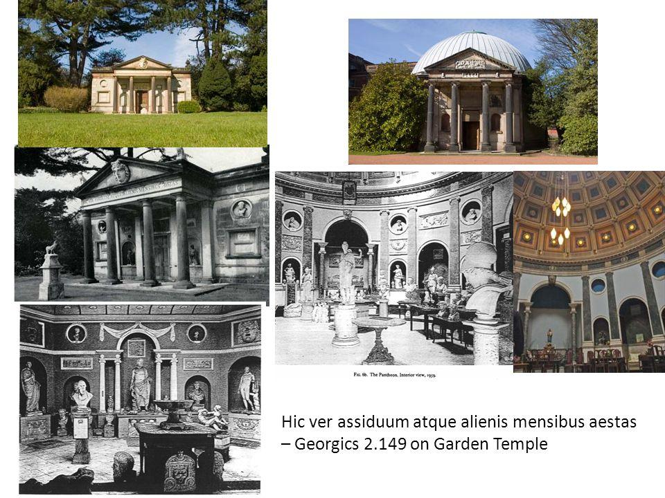 Hic ver assiduum atque alienis mensibus aestas – Georgics 2.149 on Garden Temple