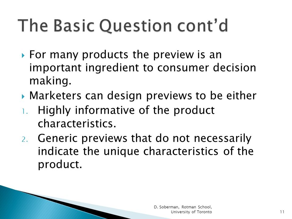 For many products the preview is an important ingredient to consumer decision making.