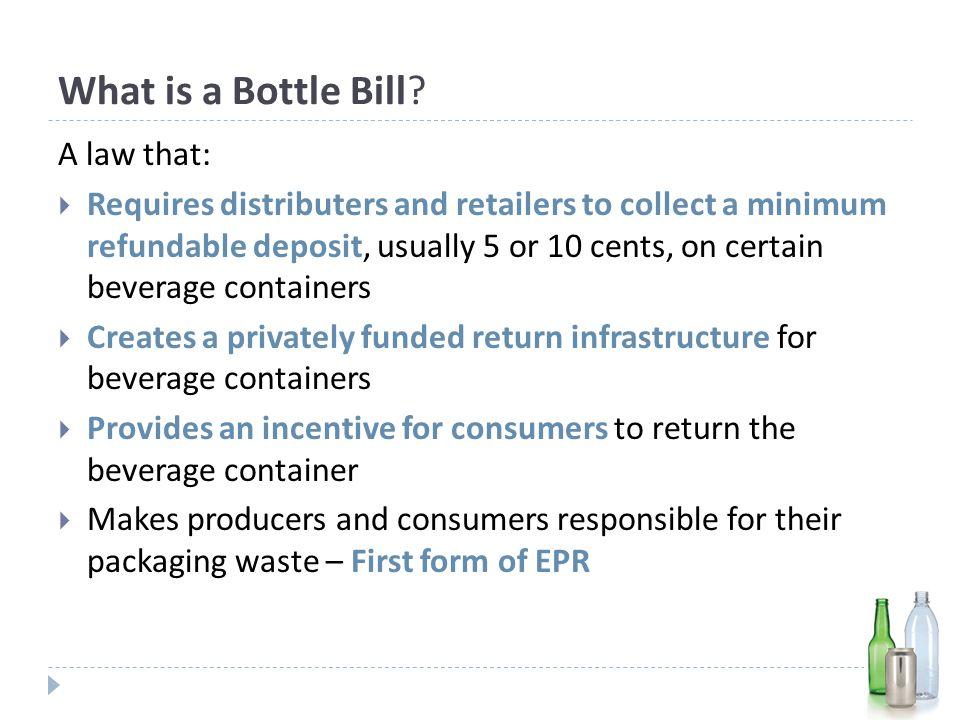What is a Bottle Bill.