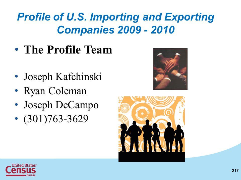 The Profile Team Joseph Kafchinski Ryan Coleman Joseph DeCampo (301)763-3629 217