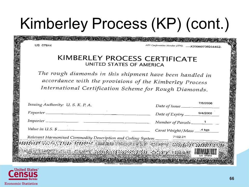 Kimberley Process (KP) (cont.) 66