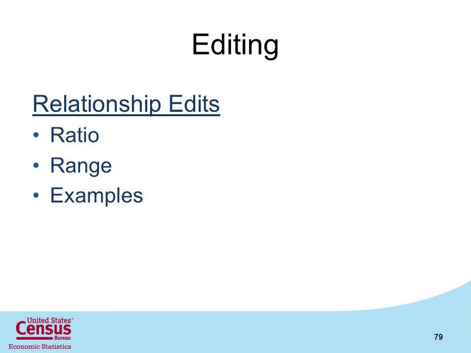 Editing Relationship Edits Ratio Range Examples 79