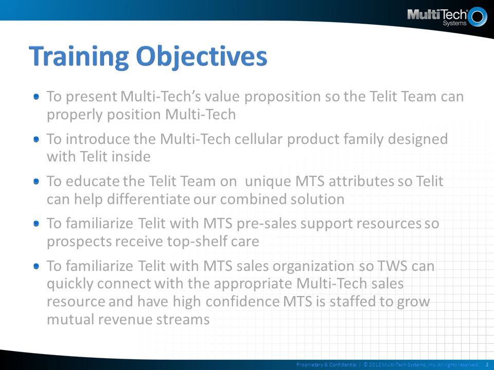 3 About Multi-Tech Systems Build vs. Buy M2M Solutions & Telit Alliance Summary