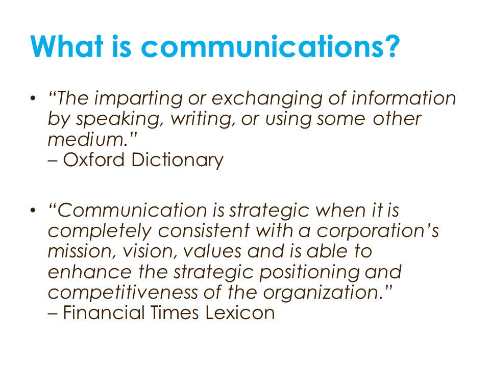 What is communications.