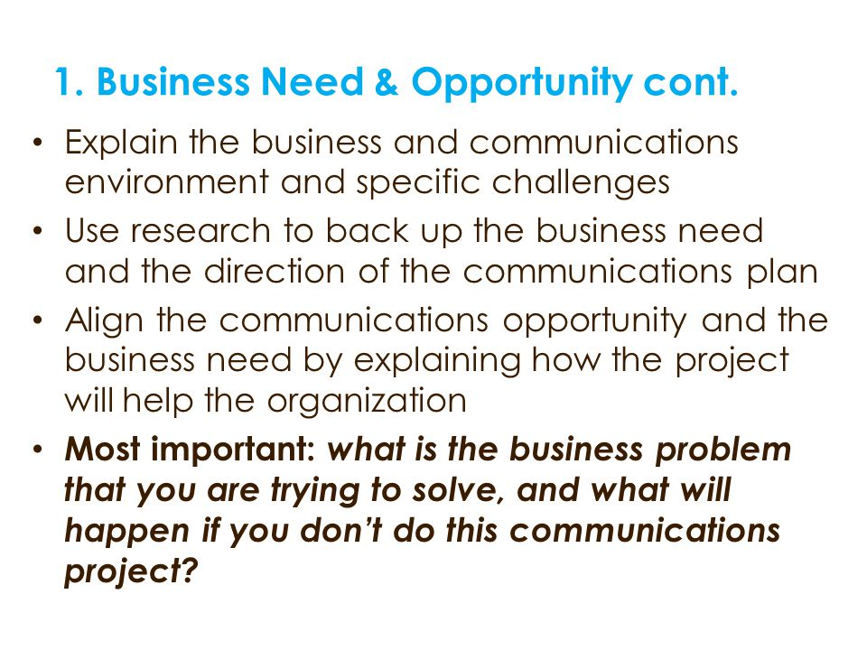 1. Business Need & Opportunity cont.