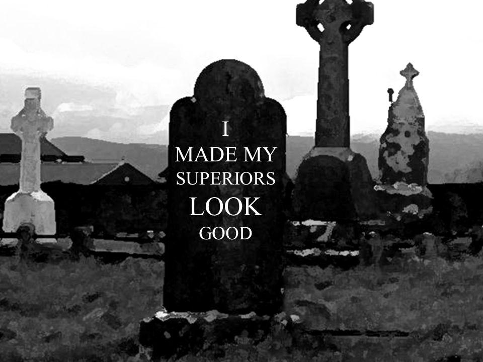 www.mindsatwork.c om.au I MADE MY SUPERIORS LOOK GOOD