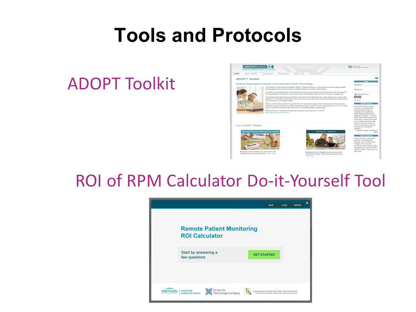 Tools and Protocols ADOPT Toolkit ROI of RPM Calculator Do-it-Yourself Tool