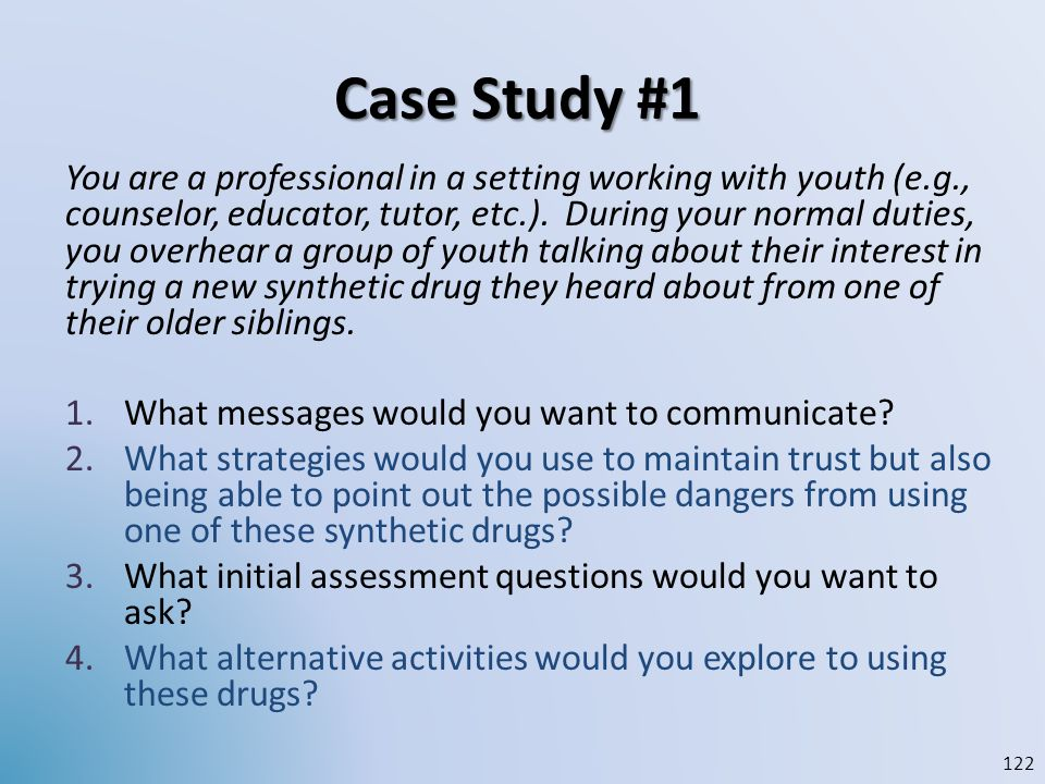 Case Study #1 You are a professional in a setting working with youth (e.g., counselor, educator, tutor, etc.). During your normal duties, you overhear