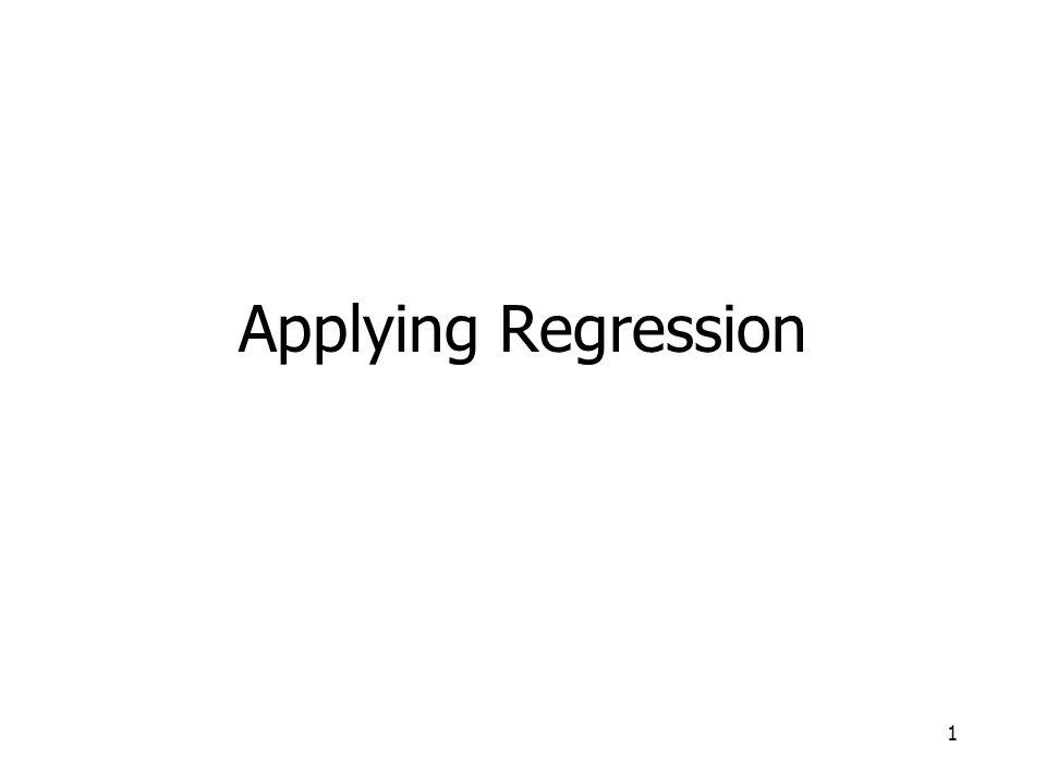 1 Applying Regression