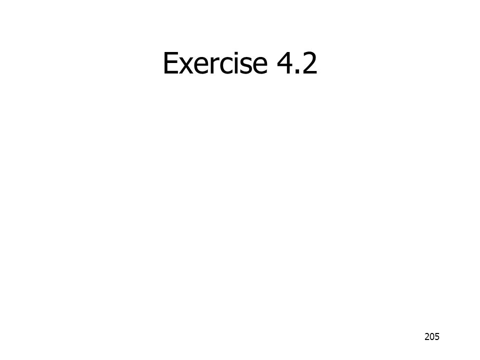 Exercise 4.2 205