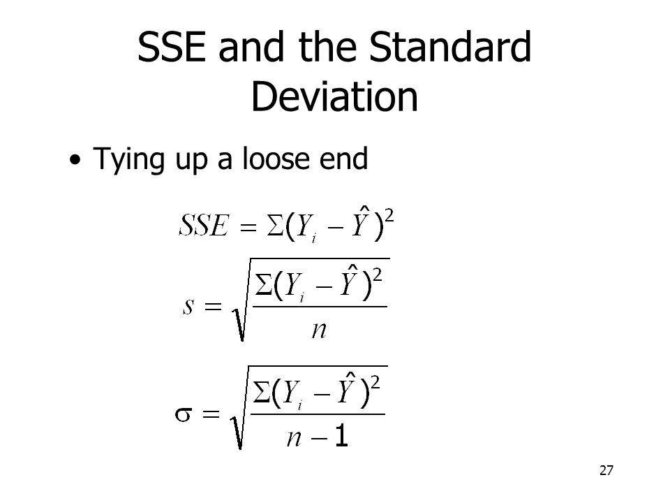 27 SSE and the Standard Deviation Tying up a loose end