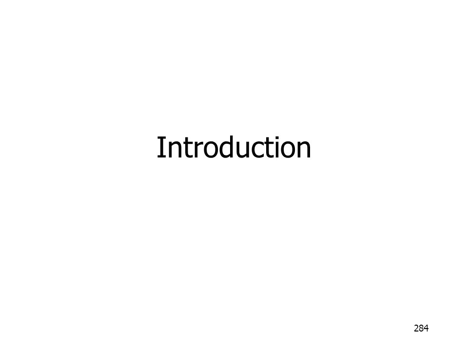 284 Introduction