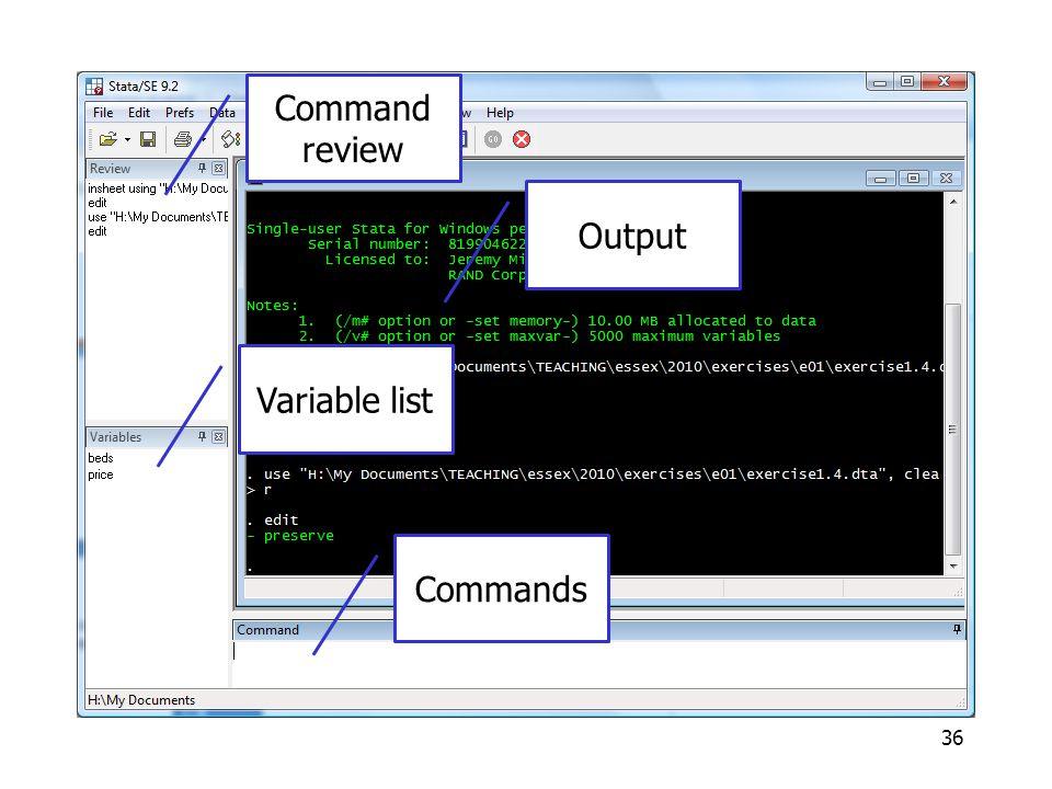 Commands 36 Command review Variable list Commands Output