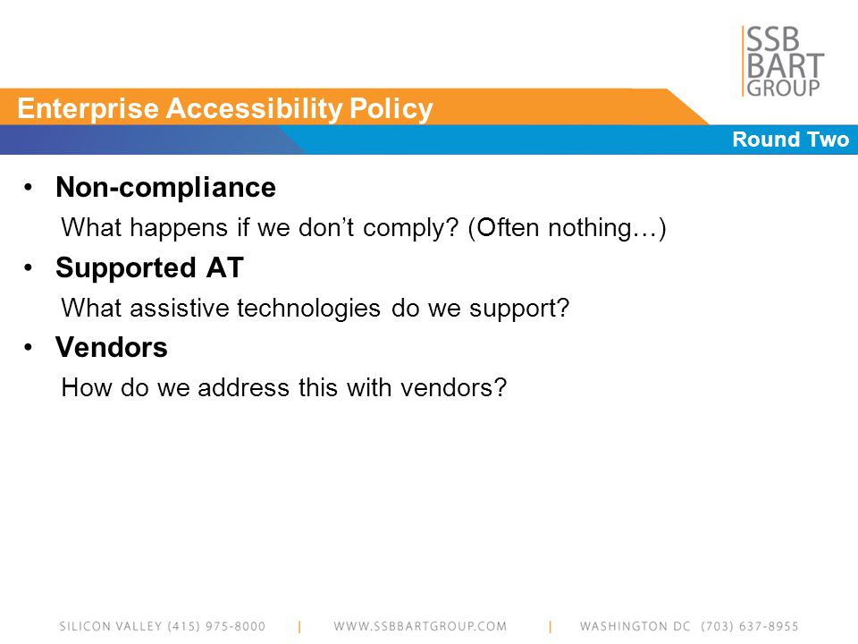 Enterprise Accessibility Policy Round Two Non-compliance What happens if we dont comply.