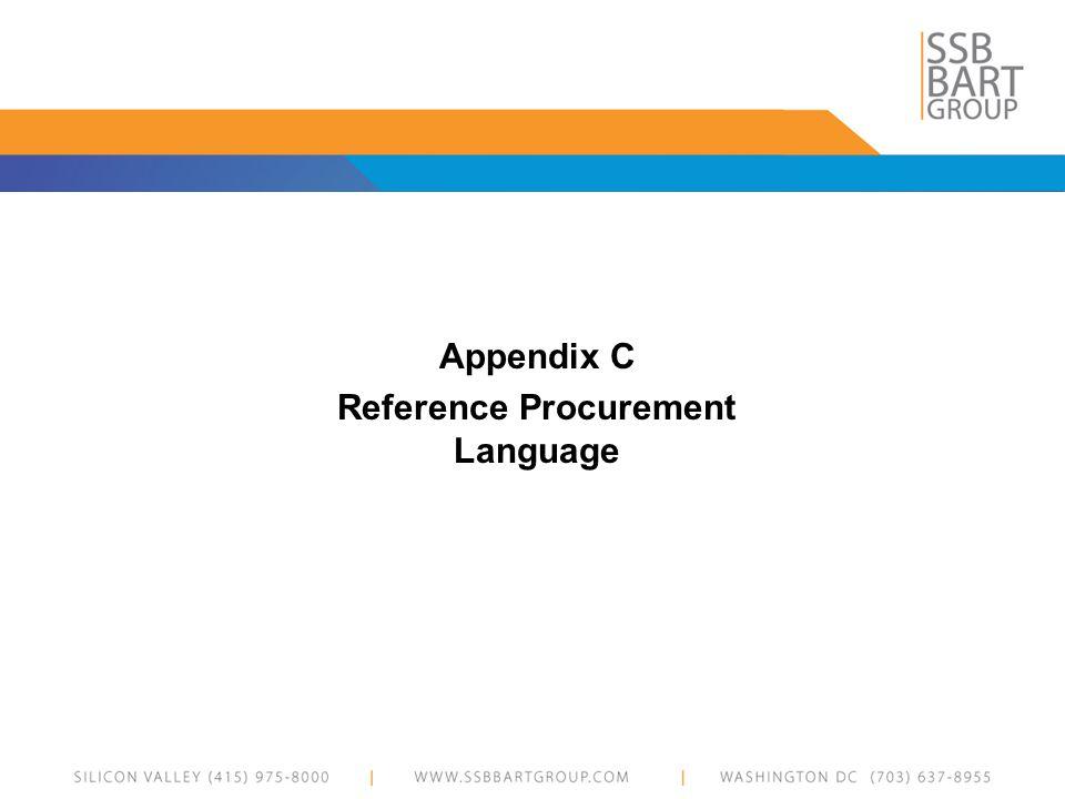 Appendix C Reference Procurement Language