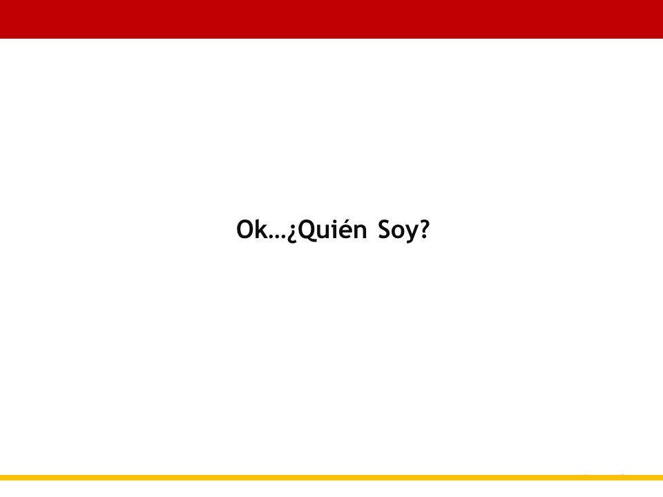 Ok…¿Quién Soy?