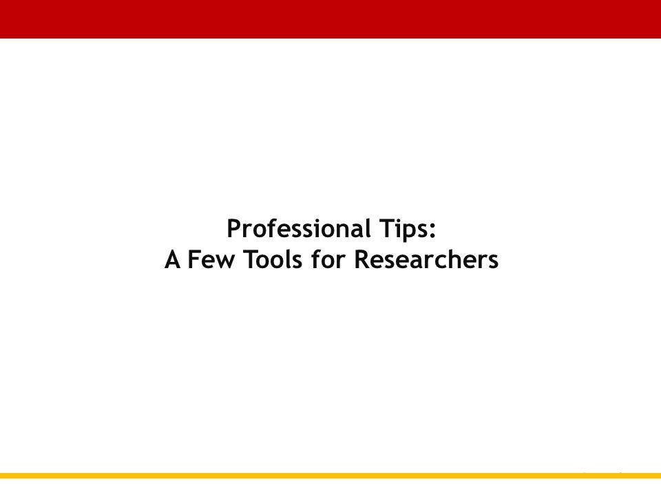 Professional Tips: A Few Tools for Researchers