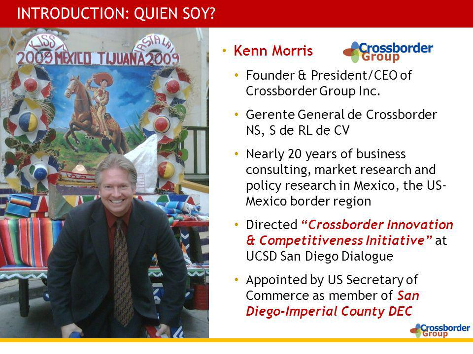 Kenn Morris Founder & President/CEO of Crossborder Group Inc.