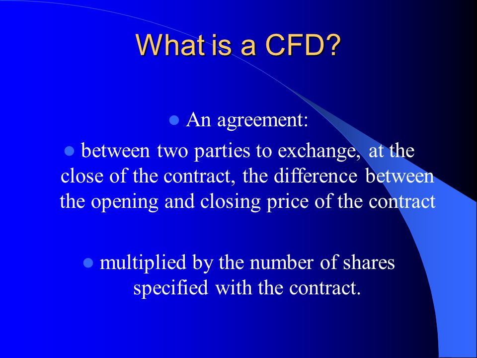 What is a CFD.