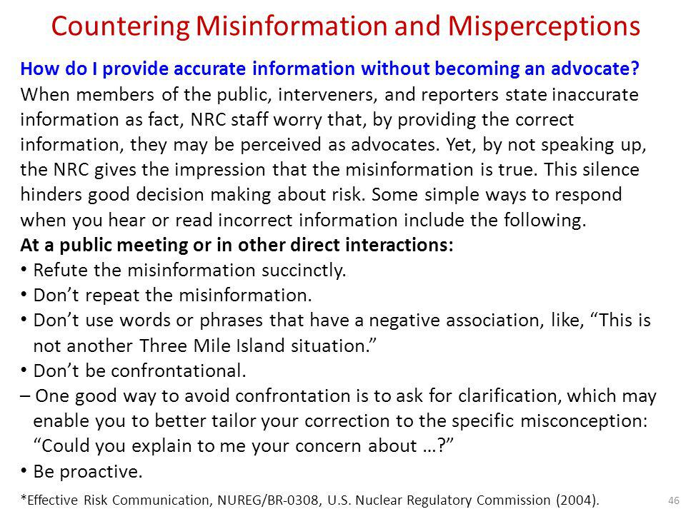 Countering Misinformation and Misperceptions Sample responses to statements based on misinformation or misperceptions Q: I want zero risk.