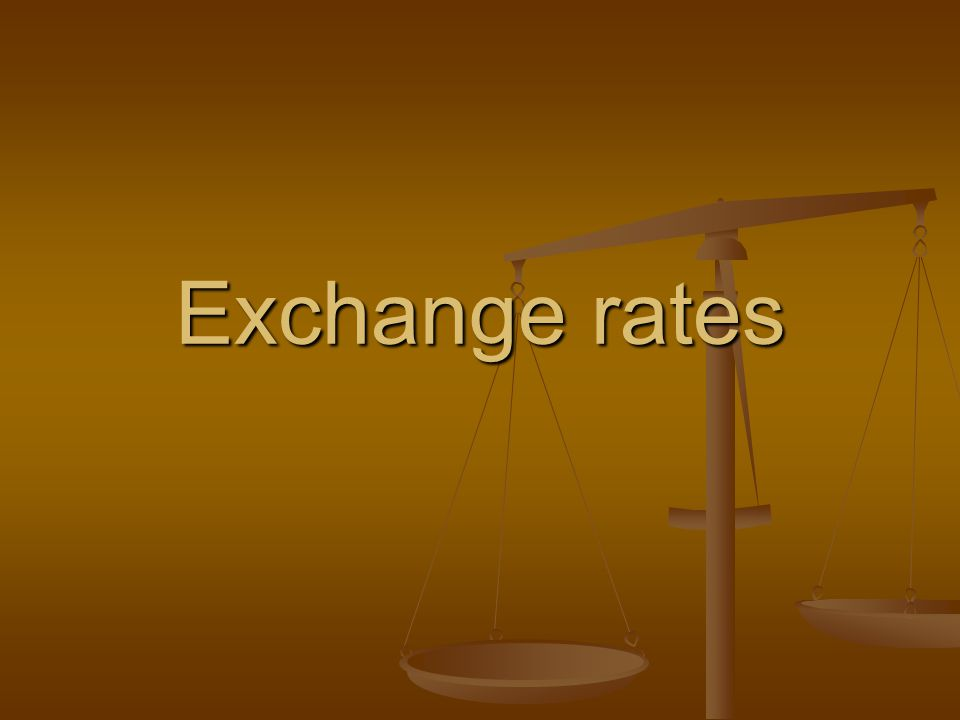 Definition of exchange rates The price one currency in terms of another currency.