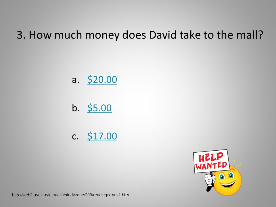 2. Who does David get his money from.