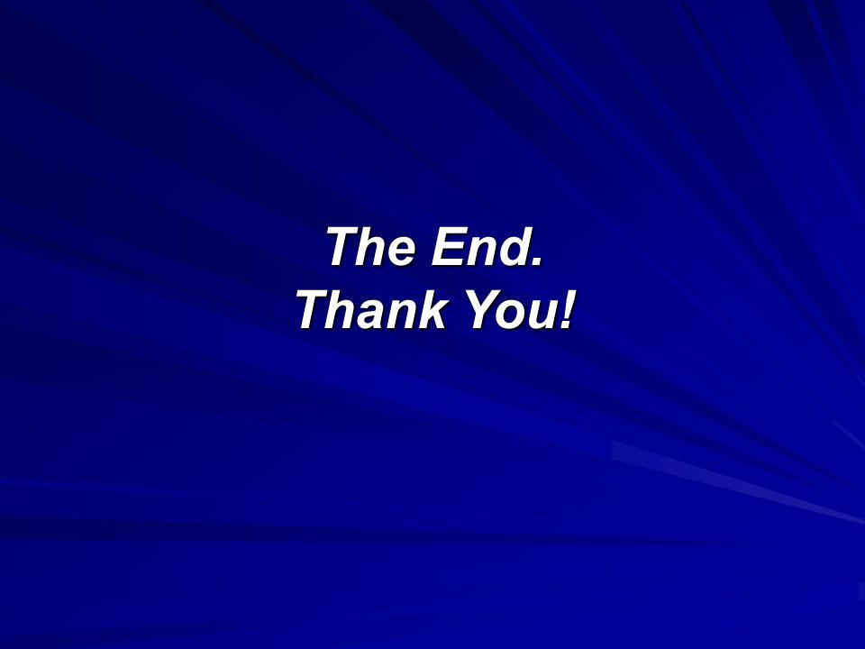The End. Thank You!