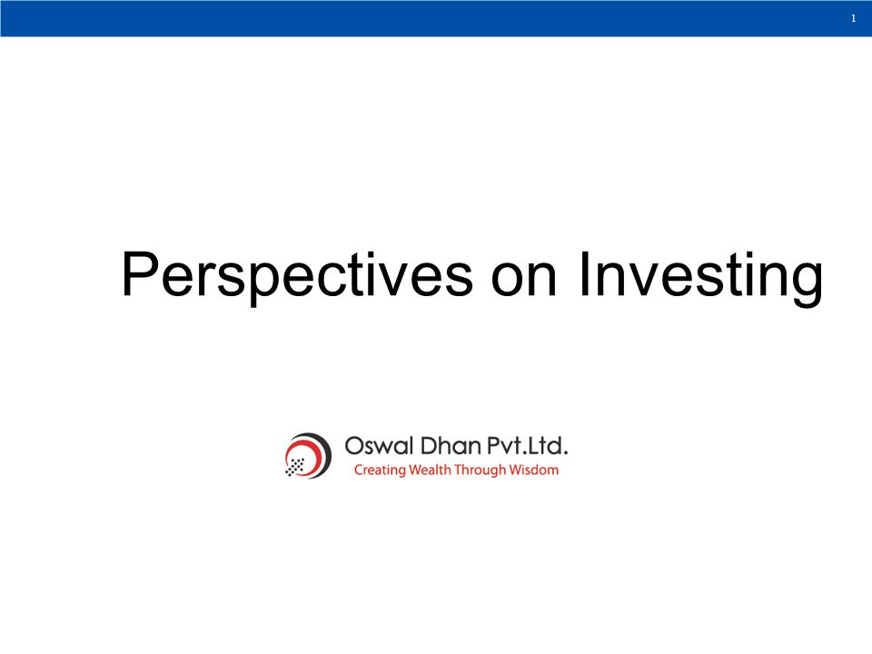 Perspectives on Investing WHAT REALLY MATTERS 1