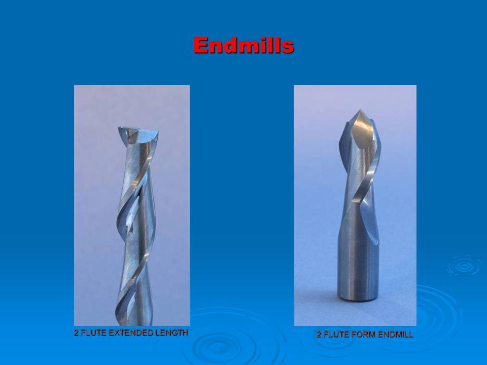 Endmills 2 FLUTE FORM ENDMILL 2 FLUTE EXTENDED LENGTH