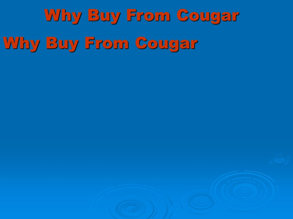 Cougar Tools JUST SOME OF THE TOOLS WE CAN DO FOR YOU