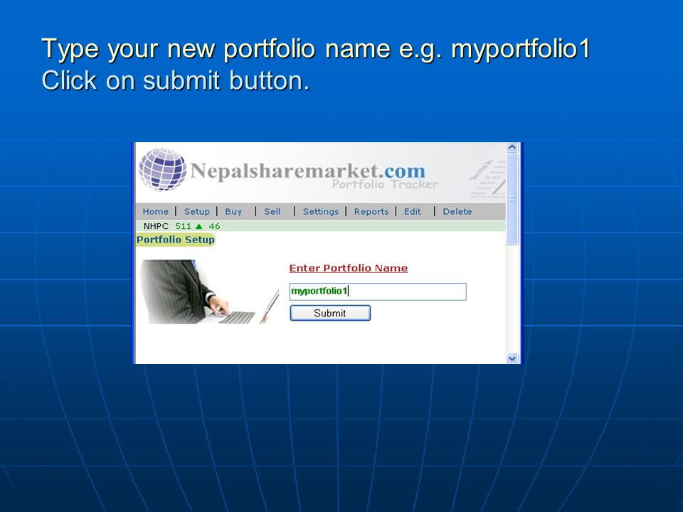 Type your new portfolio name e.g. myportfolio1 Click on submit button.
