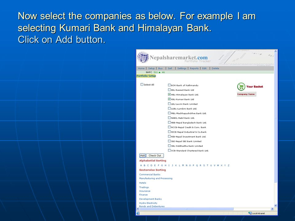 Now select the companies as below. For example I am selecting Kumari Bank and Himalayan Bank. Click on Add button.