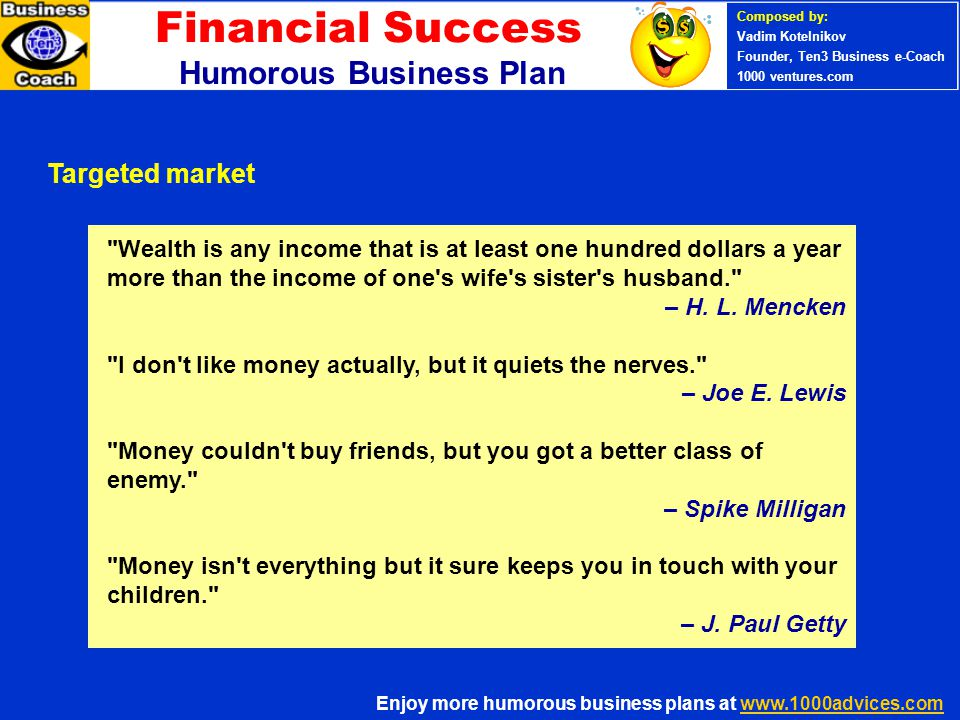 Financial Success PERSONAL SUCCESS 360 (Ten3 Mini- course) Humorous Business Plan