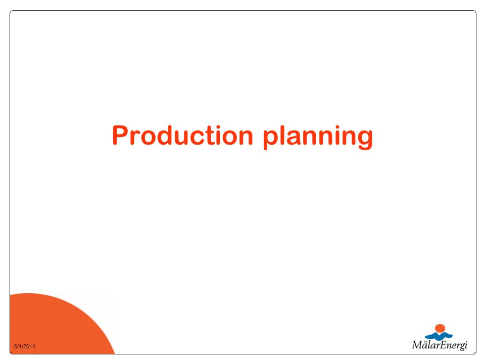 6/1/2014 Production planning