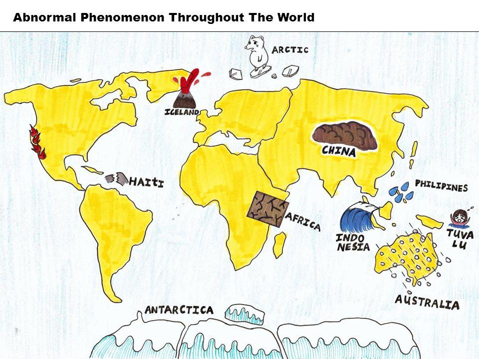 Abnormal Phenomenon Throughout The World