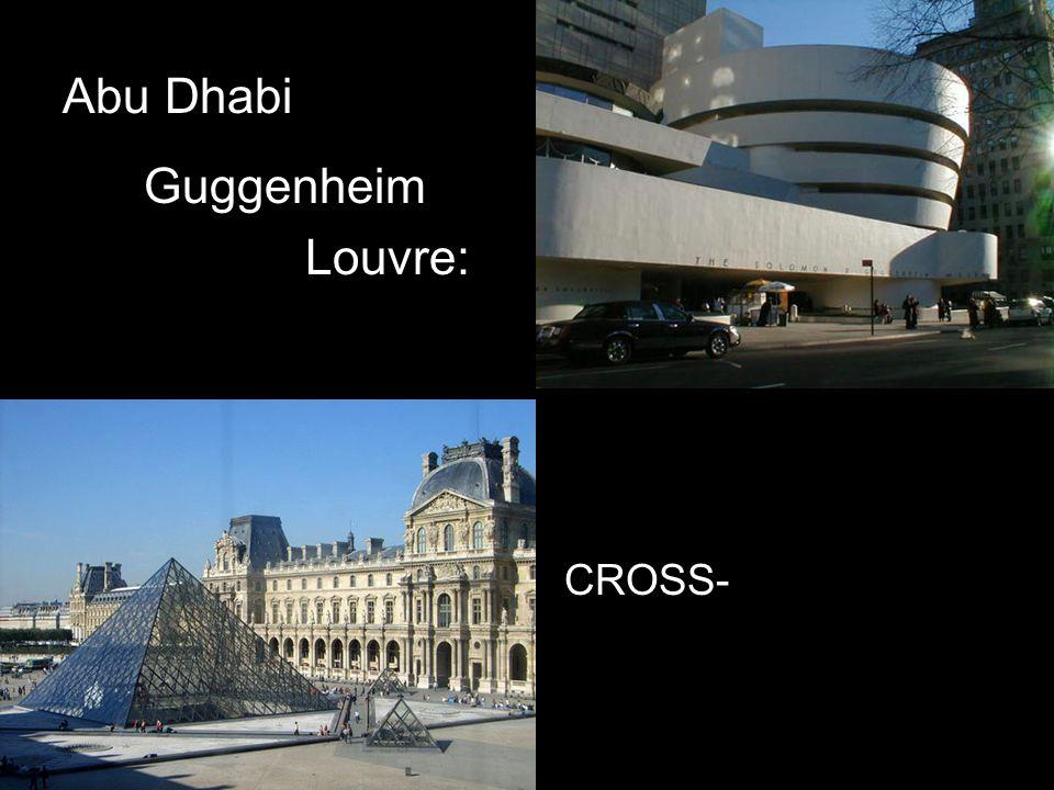 Abu Dhabi Guggenheim Louvre: CROSS- COLONIZATION PPS © Athena Tacha 2008