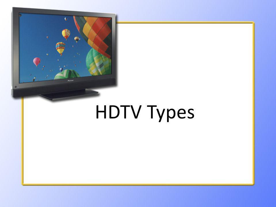 HDTV Types