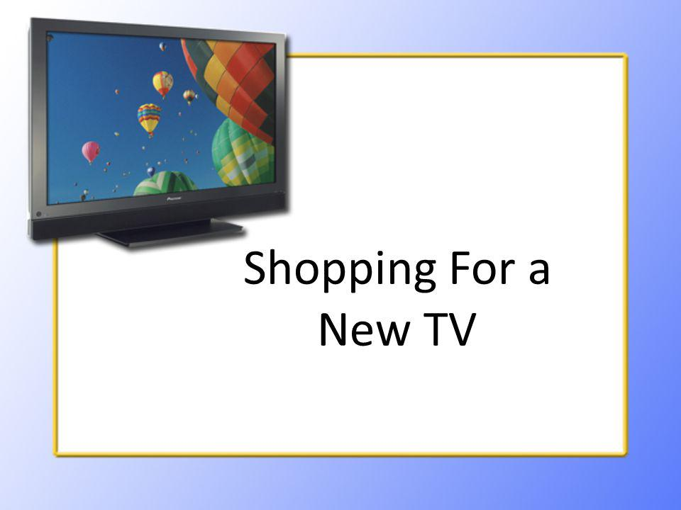 Shopping For a New TV