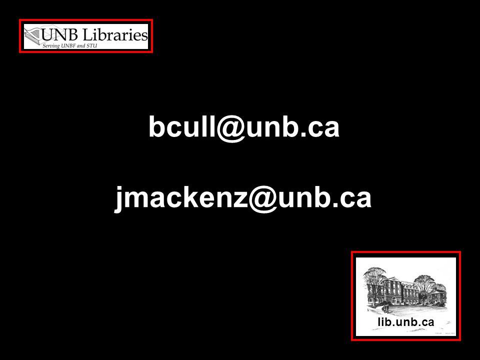 lib.unb.ca bcull@unb.ca jmackenz@unb.ca