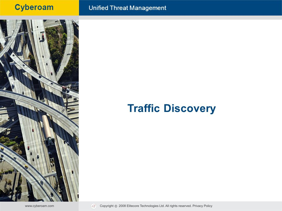 Cyberoam - Unified Threat Management Unified Threat Management Cyberoam Traffic Discovery