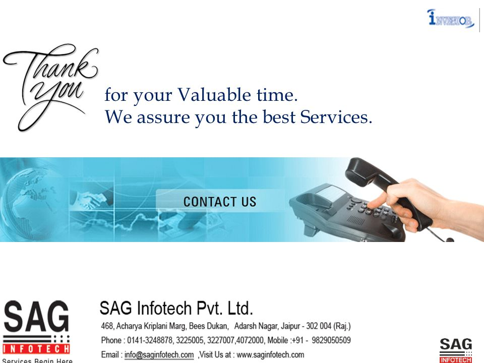 for your Valuable time. We assure you the best Services.