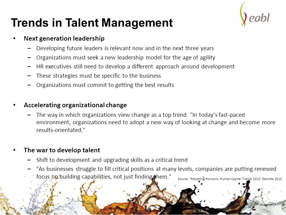 Next generation leadership – Developing future leaders is relevant now and in the next three years – Organizations must seek a new leadership model fo