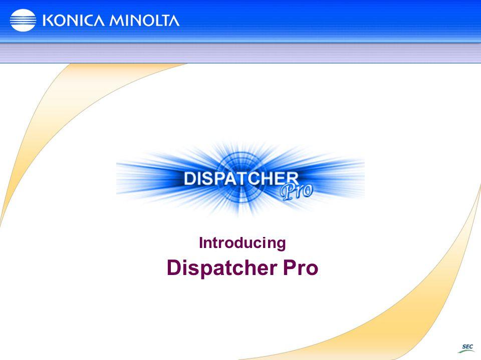 Introducing Dispatcher Pro