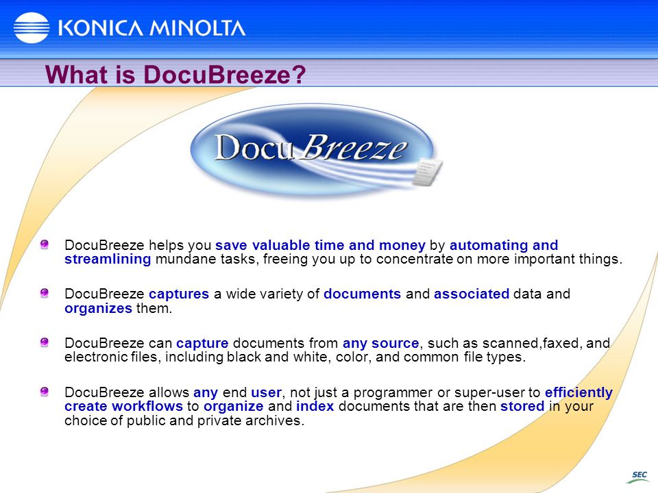 DocuBreeze helps you save valuable time and money by automating and streamlining mundane tasks, freeing you up to concentrate on more important things.