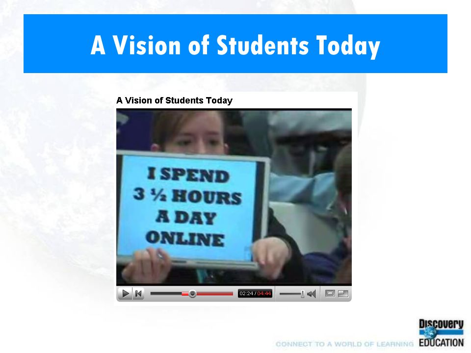 A Vision of Students Today