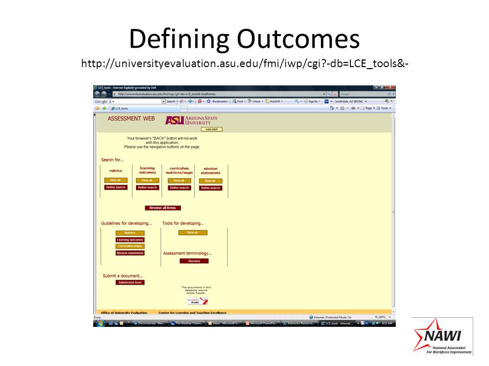 Defining Outcomes http://universityevaluation.asu.edu/fmi/iwp/cgi?-db=LCE_tools&-
