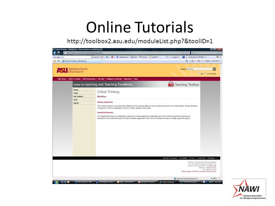 Online Tutorials http://toolbox2.asu.edu/moduleList.php?&toolID=1